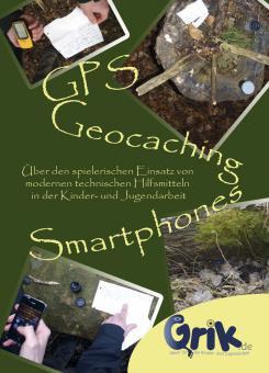 GPS, Geocaching und Smartphones