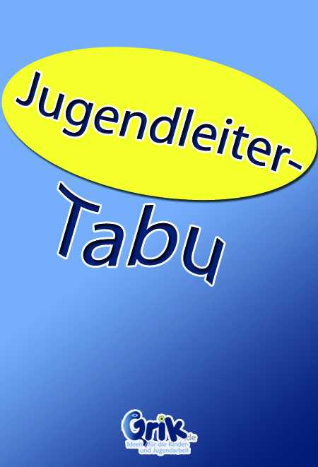 Jugendleiter-Tabu