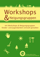 Workshop & Neigungsgruppen
