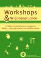 Workshop & Neigungsgruppen